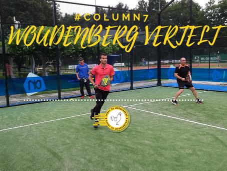 WOUDENBERG VERTELT #COLUMN7