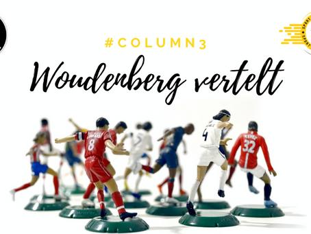 WOUDENBERG VERTELT #COLUMN3