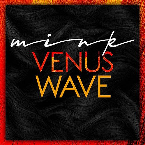 MINK VENUS WAVE