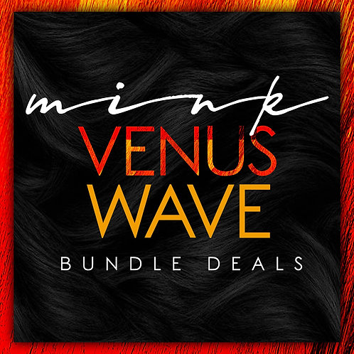 MINK VENUS WAVE BUNDLE DEALS