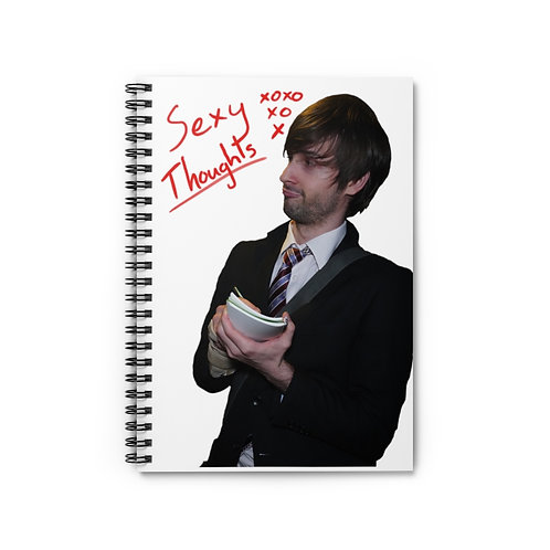 Sexy Thoughts Spiral Notebook - Ruled Lined