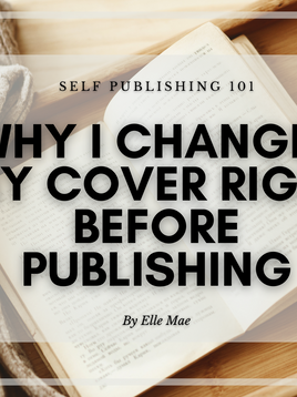 Why I Changed My Cover Right Before Publishing