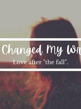 Love Changed My Writing