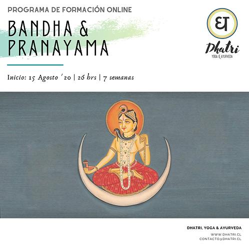 """""""Bandha & Pranayama"""""""