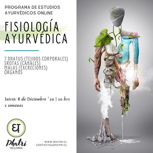 """""""Fisiología Ayurvédica"""""""