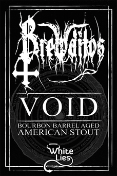 VOID - An all-encompassing amalgamation of roasted malt and American hops, gestated by the hymns of over 140 black, death and thrash metal bands in a Tennessee Whiskey barrel. Oppressively strong whiskey, hop and roast characters are surpassed only by the light-trapping blackness. This sacrificial offering ensures the drinker will descend into utter chaotic madness.