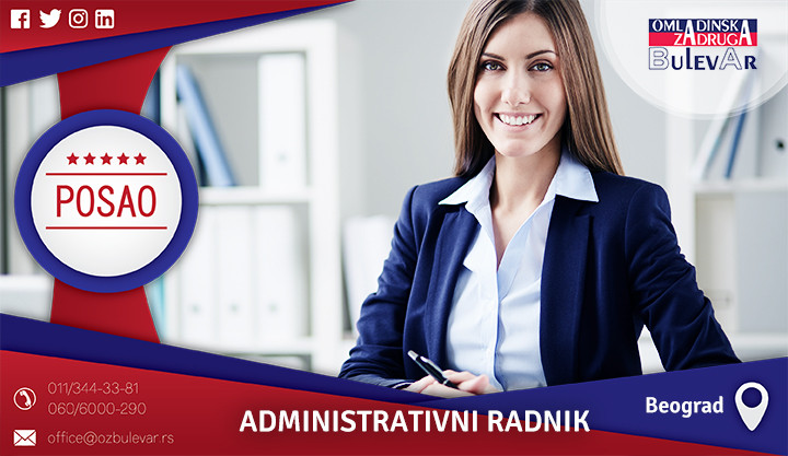 Beograd, Poslovi, Poslovi preko omladinske zadruge, Administrativac, ADministrativni radnik, Administracija