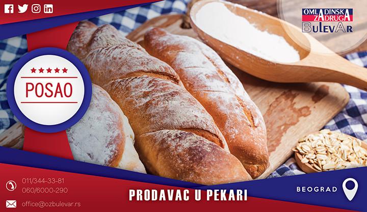 Beograd, Poslovi, Poslovi preko omladinske zadruge, Omladinska zadruga, pekara, pekar, pecivo, prodavac u pekari