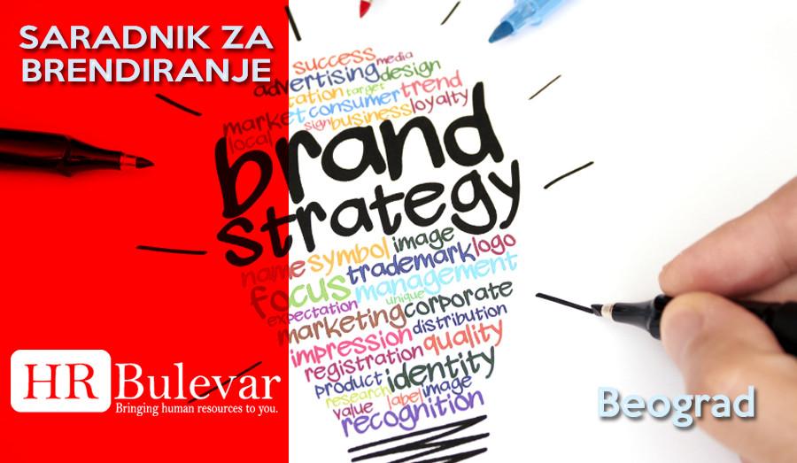 Beograd, Posao, Saradnik, brendiranje, saradnik za brendiranje, brend strategija, marketing