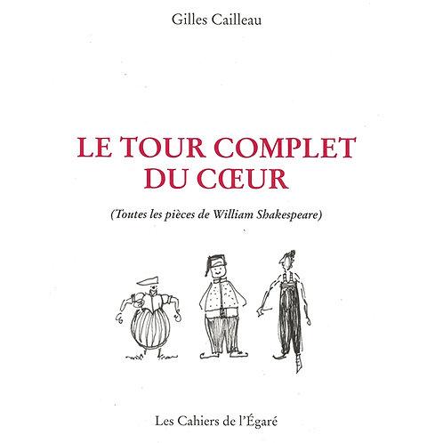 """Le Tour Complet du Cœur - Le livre, aux éditions """"Les cahiers de l'égaré"""""""