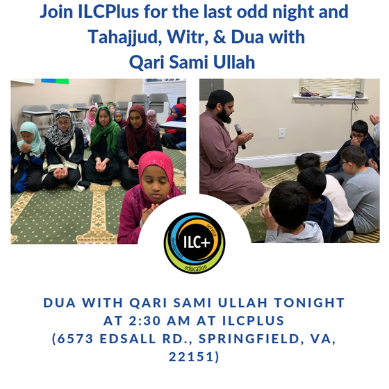 Join us for the last odd night and day of Ramadan 29.