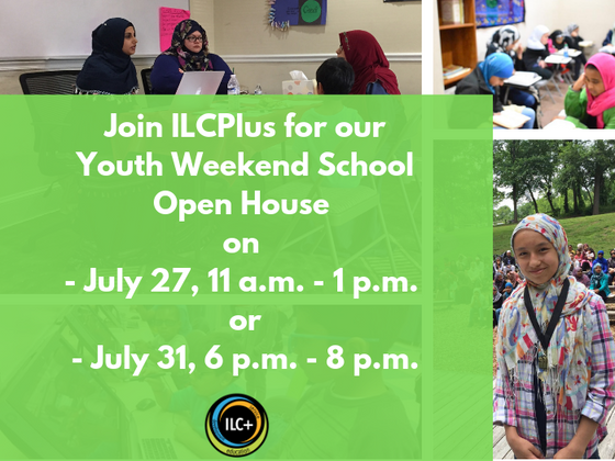 Join us for ILCPlus Youth Weekend School Open House Sessions on July 27th or 31st