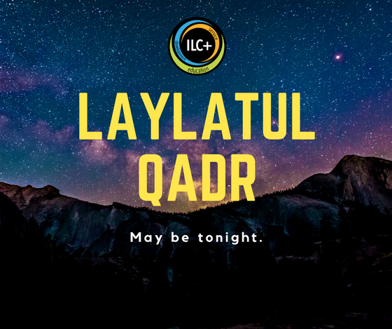 Laylatul Qadr may be Tonight