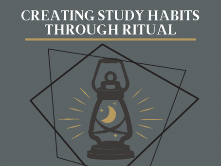 Creating Study Habits Through Ritual