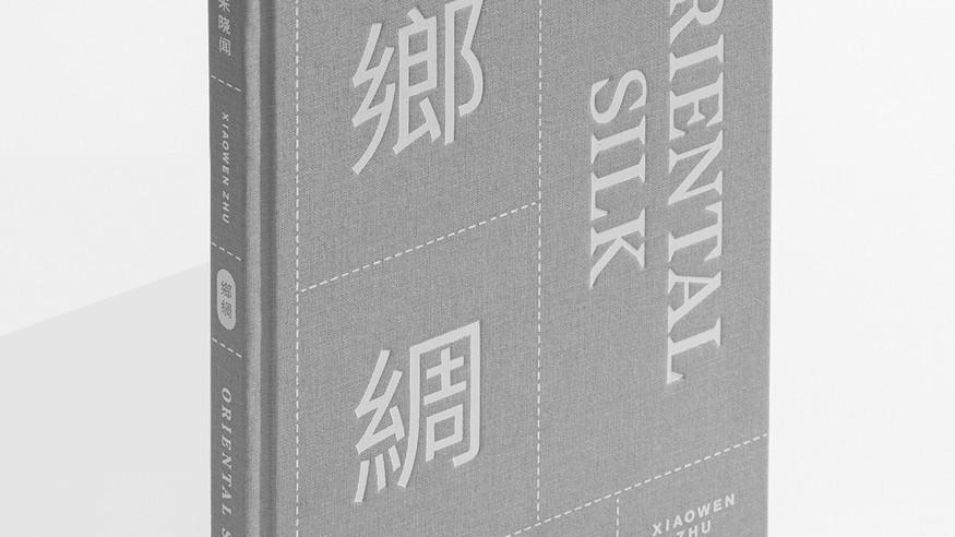 Xiaowen Zhu. Oriental Silk