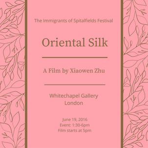 The Immigrants of Spitalfields Festival Presents Oriental Silk
