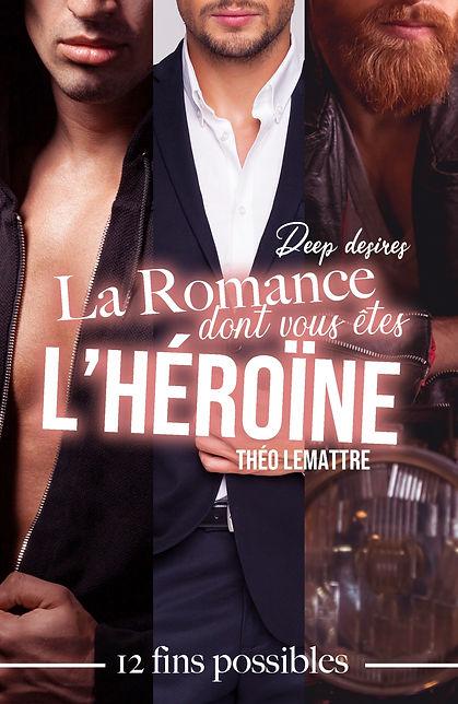 romance dont vous etes l'heroIne, La - T