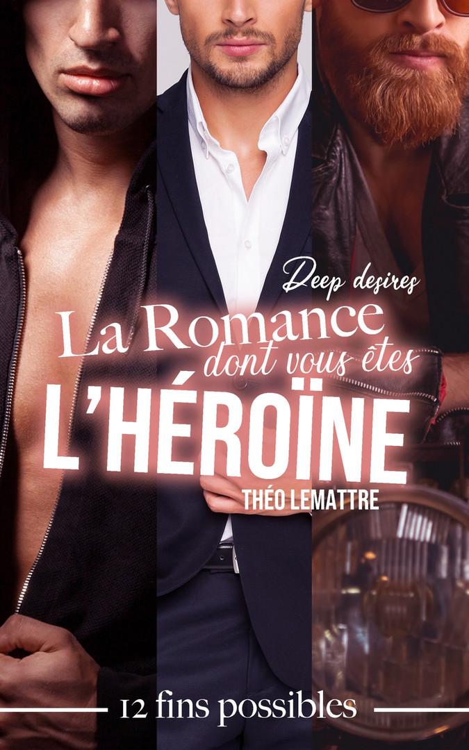 La romance dont vous êtes l'héroïne
