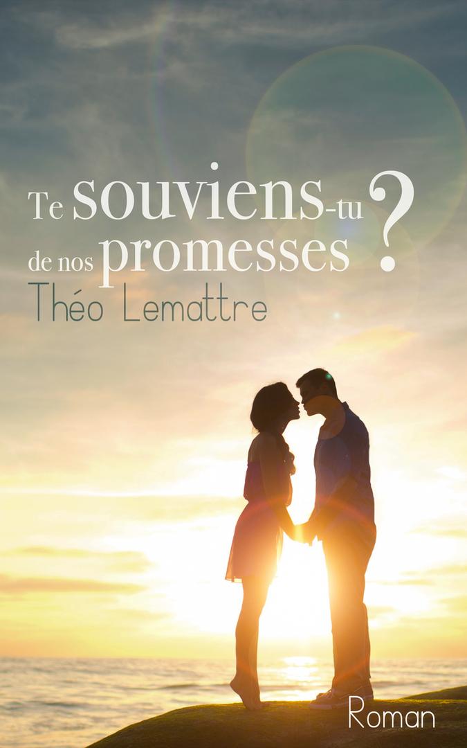 Te souviens-tu de nos promesses ?