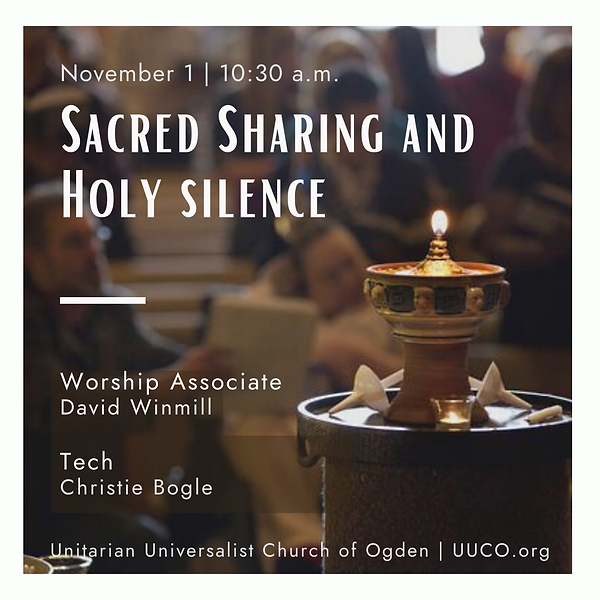11.01.2020 Sacred Sharing and Holy Silen