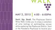 Playhouse District Wine Walk this Saturday, May 2!