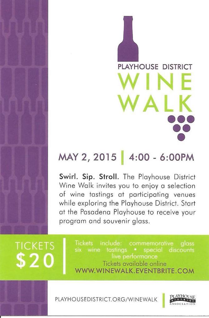 Playhouse District Wine Walk this Saturday, May 2!