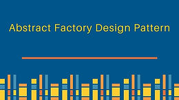 Abstract Factory Design Pattern Coding Exercise