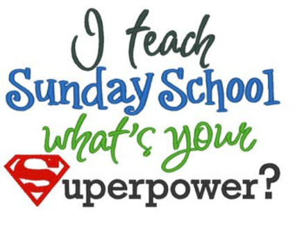 Sunday-School-Teachers-whats-your-Superpower.jpg
