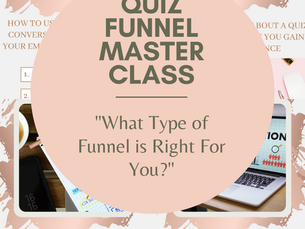 "Discover what ""funnel type"" is right for your business"