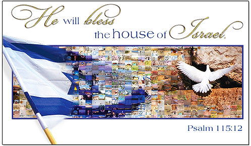 Bless the House of Israel