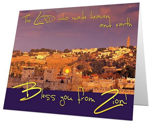 Bless you from Zion!