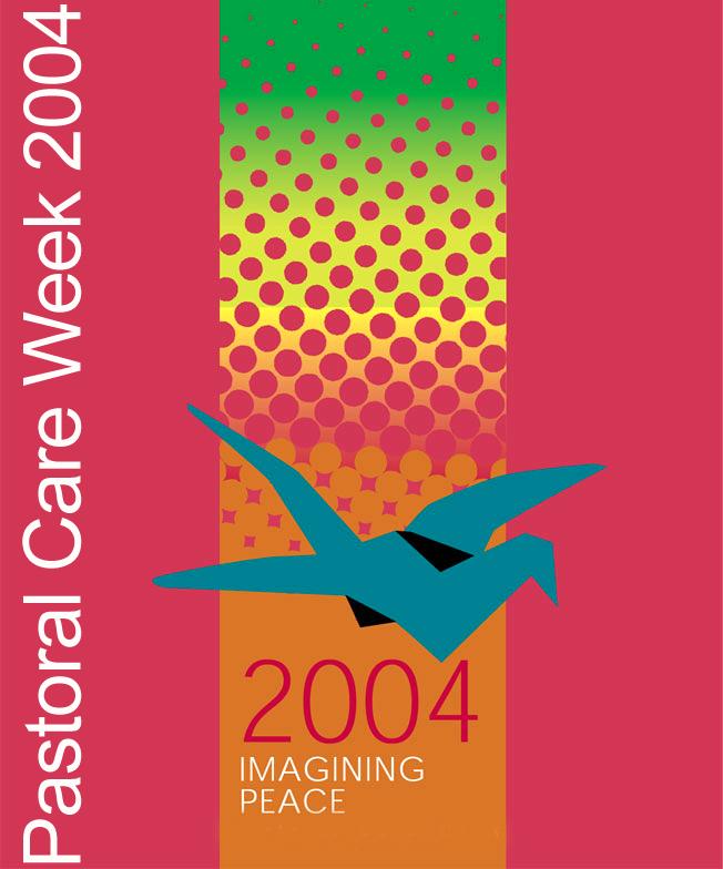 2004 Pastoral Care Week