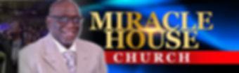 Miracle House Church NEW HEADER2.JPG