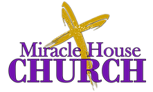 MIRACLE HOUSE CHURCH LOGO 7.png