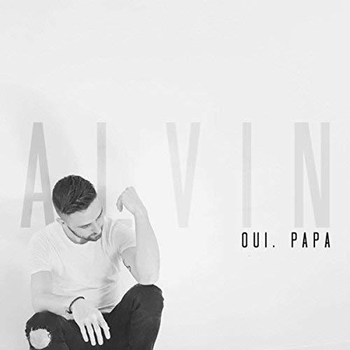 Oui papa - Alvin Point