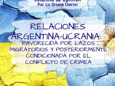 Relaciones Argentina-Ucrania: favorecida por lazos migratorios y posteriormente condicionada por ...
