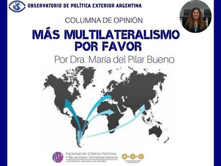 Más multilateralismo por favor