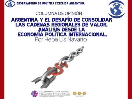 Argentina y el desafío de consolidar las Cadenas Regionales de Valor. Análisis desde la Economía Po