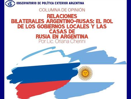 Relaciones bilaterales argentino-rusas: el rol de los gobiernos locales y las Casas de Rusia en...