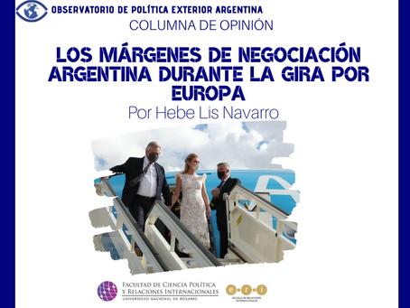 Los márgenes de negociación argentina durante la Gira por Europa