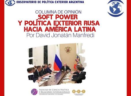 Soft Power y política exterior rusa hacia América Latina