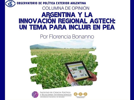 Argentina y la innovación regional AgTech: un tema para incluir en PE