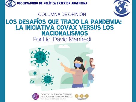 Los desafíos que trajo la pandemia: la iniciativa COVAX versus los nacionalismos