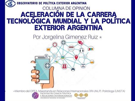 Aceleración de la carrera tecnológica mundial y la política exterior argentina