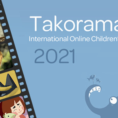 Takorama International Film Festival  2021  - 1 mars / 25 juin