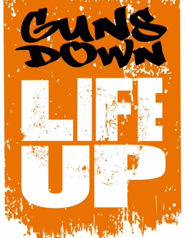 Guns Down Life Up