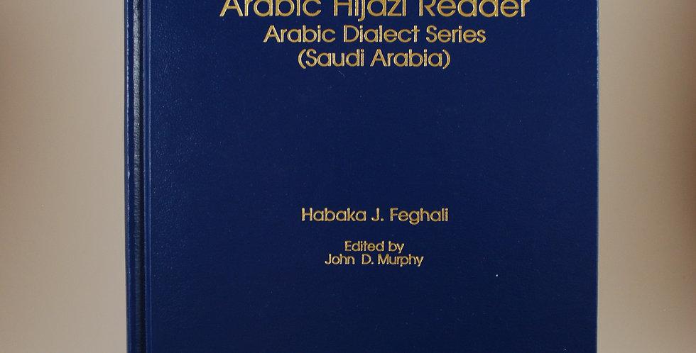 Arabic Hijazi Reader Arabic Dialect Series (Saudi Arabia)