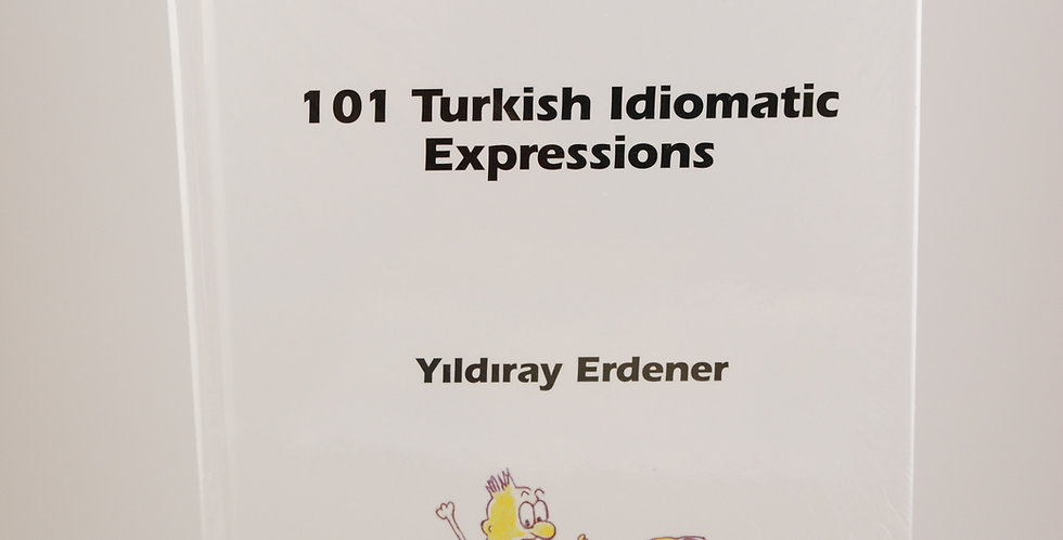 101 Turkish Idiomatic Expressions