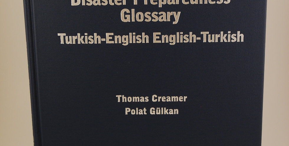 Disaster Preparedness Glossary: Turkish-English English-Turkish