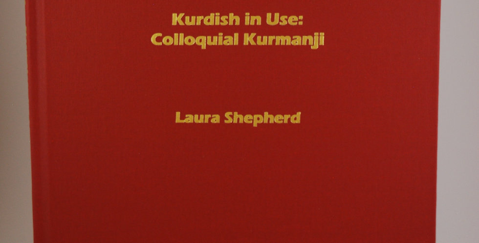 Kurdish in Use: Colloquial Kurmanji
